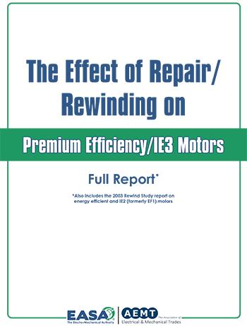 The Effect of Repair/Rewinding on Premium Efficiency/IE3 Motors